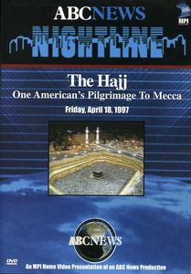 ABC News Nightline Presentation: Hajj - One Amer