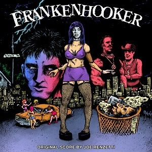 Basket Case 2 /  Frankenhooker (Original Soundtrack)
