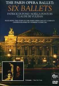Paris Opera Ballet: Six Ballets
