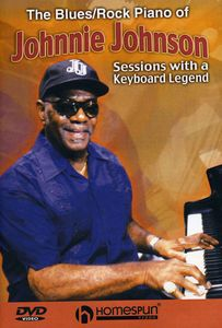 Blues/ Rock Piano of Johnnie Johnson
