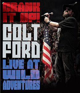 Crank It Up Colt Ford Live at Wild Adventures