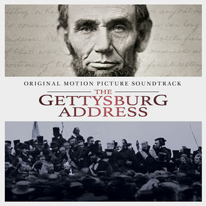 Gettysburg Address (Original Soundtrack)