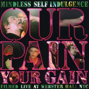Our Pain Your Gain