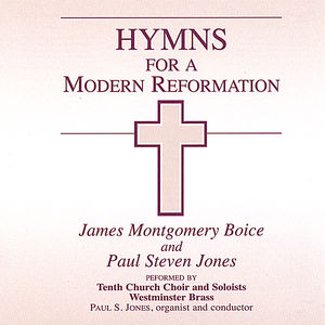 Hymns for a Modern Reformation