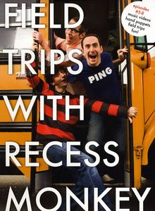 Field Trips with Recess Monkey 5-8