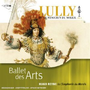 Lully: Ballet Des Arts