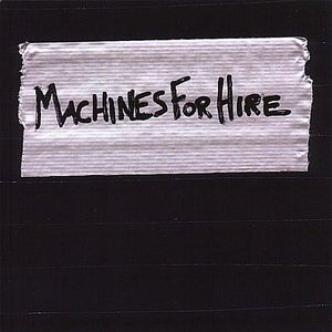 Machines for Hire