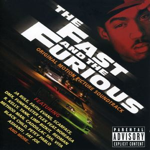 Fast & the Furious (Original Soundtrack) [Explicit Content]