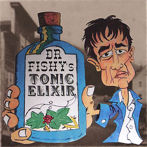 Dr. Fishy's Tonic Elixir