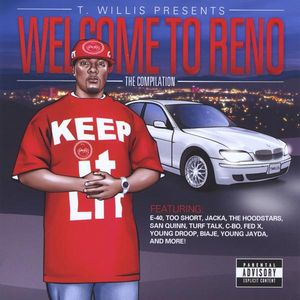 T. Willis Presents Welcome to Reno the Compilation