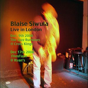 Blaise Siwula Live in London