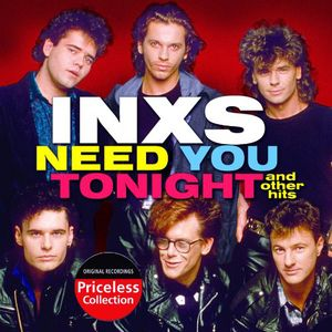 Need You Tonight & Other Hits