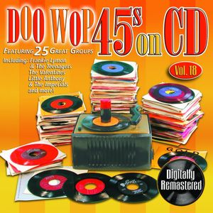 Doo Wop 45's on CD 18 /  Various