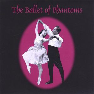 Ballet of Phantoms