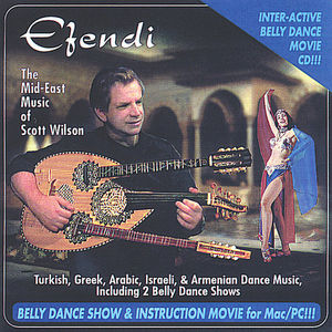 Efendi the Mid-East Music of Scott Wilson