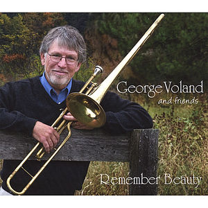 Remember Beauty: George Voland & Friends