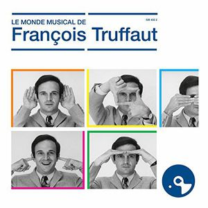 Le Monde Musical de Truffaut (Original Soundtrack) [Import]