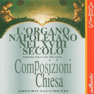Neapolitan Organ in the 18th Century 2 /  Various