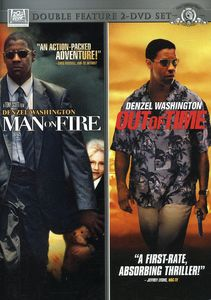 Man on Fire & Out of Time