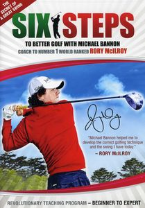 6 Steps to Better Golf with Michael Bannon