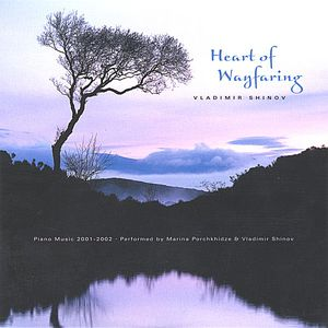 Heart of Wayfaring-Piano Music 2001-2002