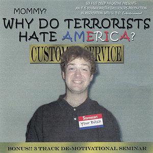 De-Motivational: Mommy Why Do Terrorists Hate