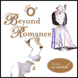 Beyond Romance from Scratch