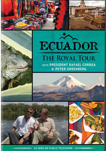 Ecuador: The Royal Tour