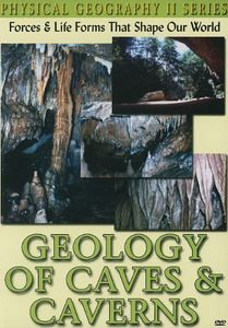 Physical Geography II: Geology of Caves & Caverns