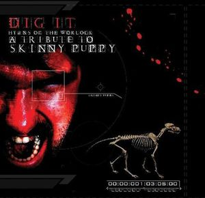 Dig It: Tribute to Skinny Puppy /  Various