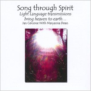 Song Through Spirit Light Language /  Various