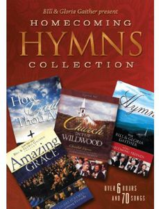 Bill & Gloria Gaither Present Homecoming Hymns