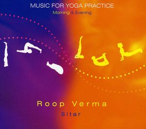 Music for Yoga Practice - Morning & Evening