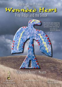 Wounded Heart: Pine Ridge & the Sioux
