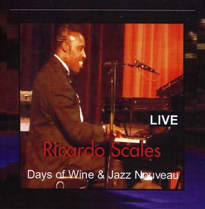 Days of Wine & Jazz Nouveau Live