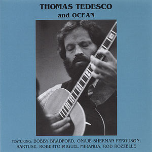 Thomas Tedesco & Ocean