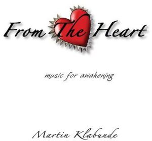 From the Heart: Music for Awakening