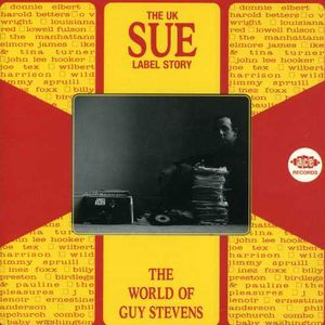 UK Sue Label Story: The World of Guy Stevens /  Various [Import]
