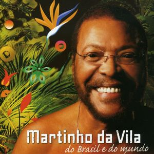 Martinho Da Vila Do Brasil E Do Mundo [Import]