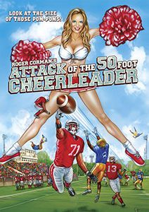 Attack of the 50 Ft Cheerleader