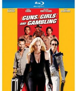 Guns Girls & Gambling