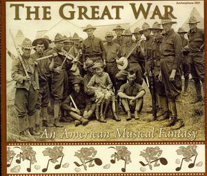 Great War: An American Musical Fantasy /  Various