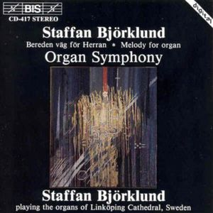 Organ Symphony /  Swedish Psalm 43 Choral Fantasy