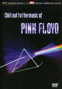 Chill Out to the Music of Pink Floyd /  Various