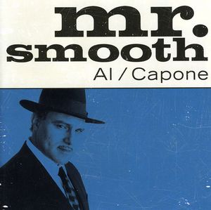 Mr Smooth Al Capone /  Various