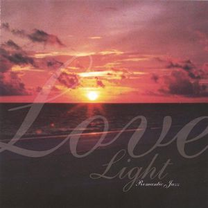Love Light Romantic Jazz