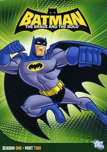 Batman: Brave & the Bold - Season One Part Two