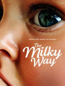 Milky Way: Every Mother Has a Story