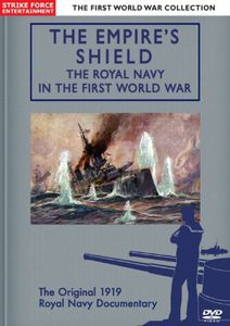 Empire's Shield: Royal Navy in the First World War [Import]