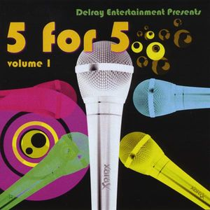 Delray Entertainment Presents 5 for 5 1 /  Various